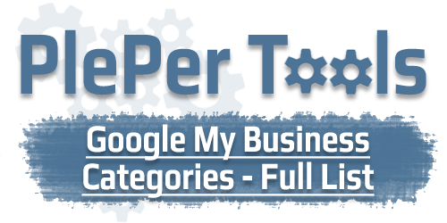 PlePer Tools - Google My Business (GMB) Categories - Full List (2019)